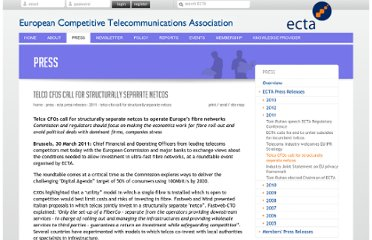 http://www.ectaportal.com/en/PRESS/ECTA-Press-Releases/2011/Telco-CFOs-call-for-structurally-separate-netcos/