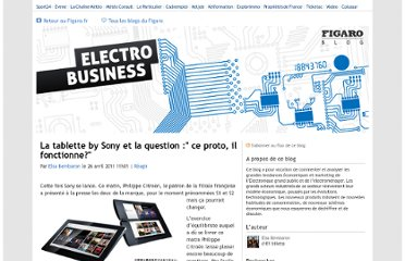 http://blog.lefigaro.fr/electronique/2011/04/la-tablette-by-sony-et-la-question-ce-proto-il-fonctionne.html