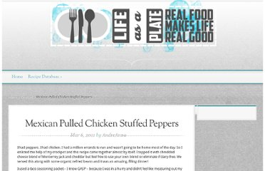 http://www.lifeasaplate.com/2011/03/06/mexican-pulled-chicken-stuffed-peppers/
