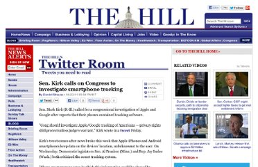 http://thehill.com/blogs/twitter-room/other-news/157435-sen-kirk-calls-on-congress-to-investigate-smartphone-tracking