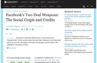 http://gigaom.com/2011/04/26/facebooks-two-deal-weapons-the-social-graph-and-credits/