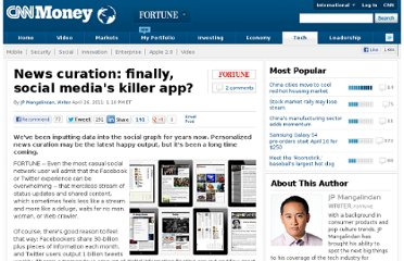 http://tech.fortune.cnn.com/2011/04/26/news-curation-finally-social-medias-killer-app/