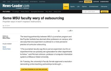 http://www.News-Leader.com/article/20110425/NEWS01/104250326/Some-MSU-faculty-wary-outsourcing