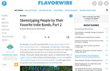 http://flavorwire.com/98635/stereotyping-people-by-their-favorite-indie-bands-part-2