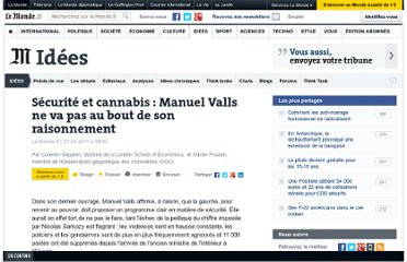 http://www.lemonde.fr/idees/article/2011/04/27/securite-et-cannabis-manuel-valls-ne-va-pas-au-bout-de-son-raisonnement_1512848_3232.html