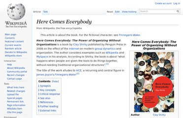 http://en.wikipedia.org/wiki/Here_Comes_Everybody