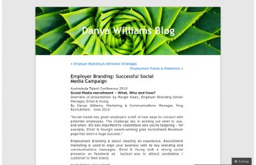 http://danyawilliams.wordpress.com/2010/06/11/employer-branding-successful-social-media-campaign/