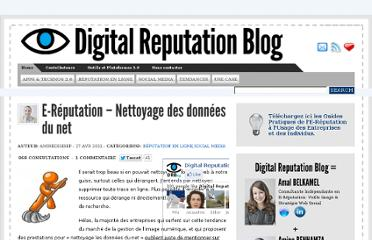 http://digitalreputationblog.com/2011/04/27/e-reputation-nettoyage-donnees-du-net/