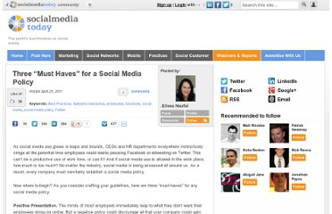http://socialmediatoday.com/ballywho/289271/three-must-haves-social-media-policy