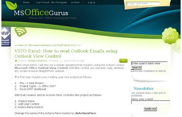 http://www.msofficegurus.com/post/VSTO-Excel-How-to-read-Outlook-Emails-using-Outlook-View-Control.aspx