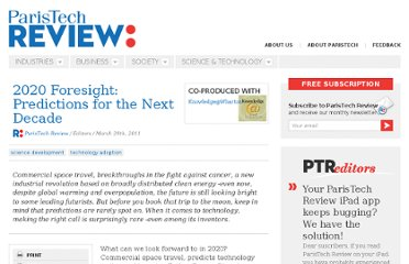 http://www.paristechreview.com/2011/03/29/2020-foresight-predictions-next-decade/