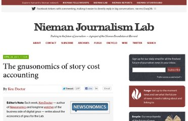http://www.niemanlab.org/2011/04/the-newsonomics-of-story-cost-accounting/