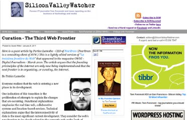 http://www.siliconvalleywatcher.com/mt/archives/2011/01/curation_-_the_1.php#more
