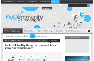 http://www.mycommunitymanager.fr/le-social-reality-game-ou-comment-faire-vibrer-sa-communaute/