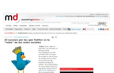 http://www.marketingdirecto.com/actualidad/social-media-marketing/10-razones-por-las-que-twitter-es-la-reina-de-las-redes-sociales/