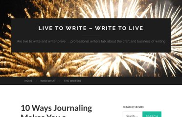 https://nhwn.wordpress.com/2011/04/20/10-ways-journaling-makes-you-a-better-writer/