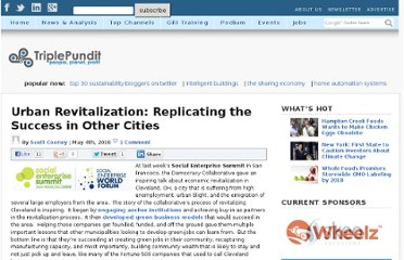 http://www.triplepundit.com/2010/05/urban-revitalization-replicating-the-success-in-other-cities/