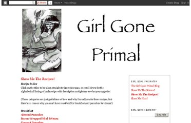http://girlgoneprimal.blogspot.com/p/show-me-recipes.html