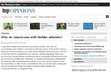 http://www.washingtonpost.com/opinions/why-do-americans-still-dislike-atheists/2011/02/18/AFqgnwGF_story.html