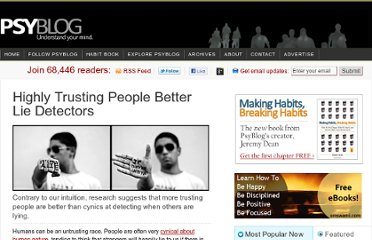 http://www.spring.org.uk/2011/04/highly-trusting-people-better-lie-detectors.php