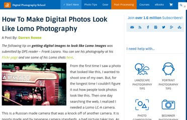 http://digital-photography-school.com/how-to-make-digital-photos-look-like-lomo-photography