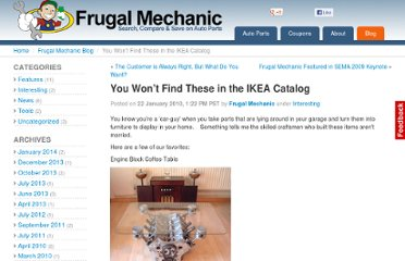 http://frugalmechanic.com/blog/2010/01/22/you-wont-find-these-in-the-ikea-catalog/