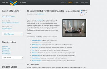 http://www.onlinecollegecourses.com/2011/01/31/70-super-useful-twitter-hashtags-for-homeschoolers/