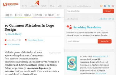http://www.smashingmagazine.com/2009/06/25/10-common-mistakes-in-logo-design/