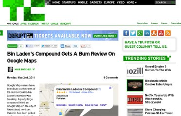 http://eu.techcrunch.com/2011/05/02/bin-ladens-compound-gets-a-bum-review-on-google-maps/