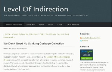 http://www.levelofindirection.com/journal/2010/8/13/we-dont-need-no-stinking-garbage-collection.html