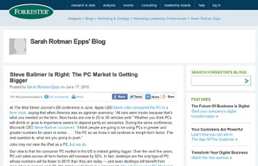 http://blogs.forrester.com/sarah_rotman_epps/10-06-17-steve_ballmer_right_pc_market_getting_bigger