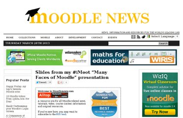 http://www.moodlenews.com/2011/slides-from-my-imoot-many-faces-of-moodle-presentation/