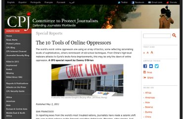 http://www.cpj.org/reports/2011/05/the-10-tools-of-online-oppressors.php