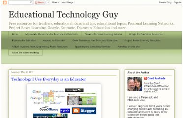 http://educationaltechnologyguy.blogspot.com/2011/05/technology-i-use-everyday-as-educator.html