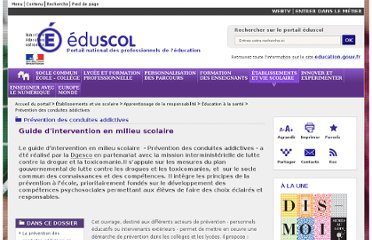http://eduscol.education.fr/pid23369-cid54920/-prevention-des-conduites-addictives-guide-d-intervention.html