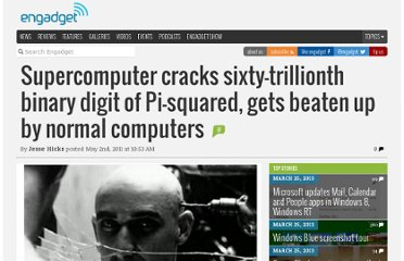 http://www.engadget.com/2011/05/02/supercomputer-cracks-sixty-trillionth-binary-digit-of-pi-squared/