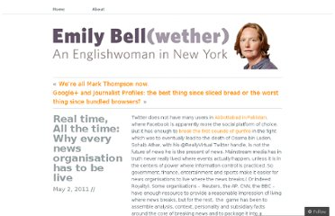 http://emilybellwether.wordpress.com/2011/05/02/real-time-all-the-time-why-every-news-organisation-has-to-be-live/