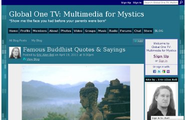 http://www.globalone.tv/profiles/blogs/famous-buddhist-quotes-amp