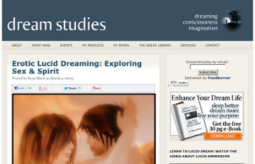 http://dreamstudies.org/erotic-lucid-dreaming-exploring-sex-spirit/