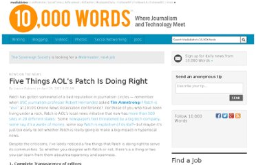 http://www.mediabistro.com/10000words/five-things-aols-patch-is-doing-right_b3620