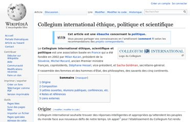 http://fr.wikipedia.org/wiki/Collegium_international_%C3%A9thique,_politique_et_scientifique
