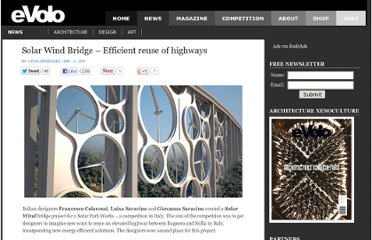 http://www.evolo.us/architecture/solar-wind-bridge-efficient-reuse-of-highways/