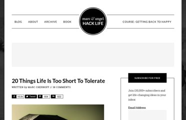 http://www.marcandangel.com/2011/05/01/20-things-life-is-too-short-to-tolerate/