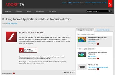 http://tv.adobe.com/watch/adc-presents/building-android-applications-with-flash-professional-cs55/