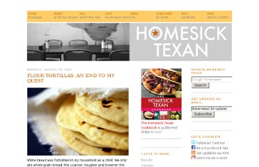 http://homesicktexan.blogspot.com/2007/03/and-end-to-my-quest-flour-tortillas.html