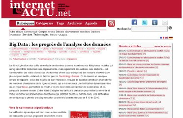http://www.internetactu.net/2011/05/04/big-data-les-progres-de-lanalyse-des-donnees/