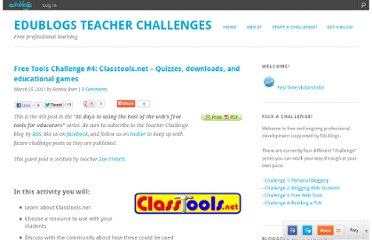 http://teacherchallenge.edublogs.org/2011/03/25/free-tools-challenge-4-classtools-net-quizzes-downloads-and-educational-games/