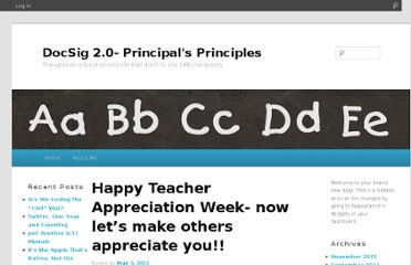 http://robsigrist.edublogs.org/2011/05/03/happy-teacher-appreciation-week-now-lets-make-others-appreciate-you/