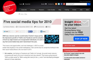 http://econsultancy.com/blog/5106-five-social-media-tips-for-2010