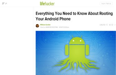 http://lifehacker.com/5789397/the-always-up+to+date-guide-to-rooting-any-android-phone